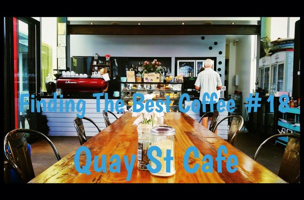 Finding the Best Coffee – Quay St Cafe  – Sanctuary Cove